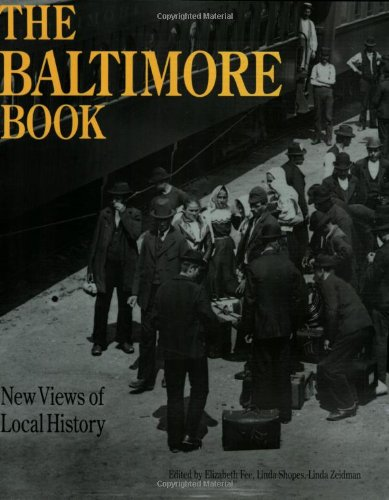 Baltimore Book New Views of Local History N/A edition cover
