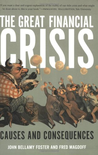 Great Financial Crisis Causes and Consequences  2009 edition cover