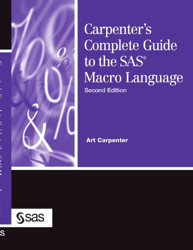Carpenter's Complete Guide to the SAS Macro Language  2nd 2004 edition cover