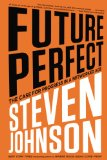 Future Perfect The Case for Progress in a Networked Age N/A edition cover