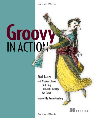Groovy in Action   2007 9781932394849 Front Cover