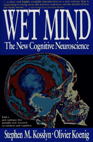 Wet Mind The New Cognitive Neuroscience  1995 9780028740850 Front Cover