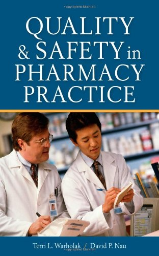 Quality and Safety in Pharmacy Practice   2010 edition cover