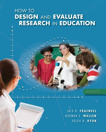 How to Design and Evaluate Research in Education  8th 2012 edition cover