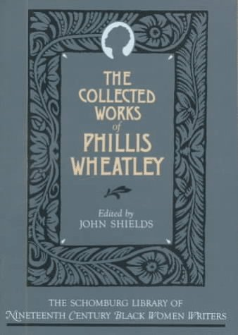 Collected Works of Phillis Wheatley   1988 edition cover