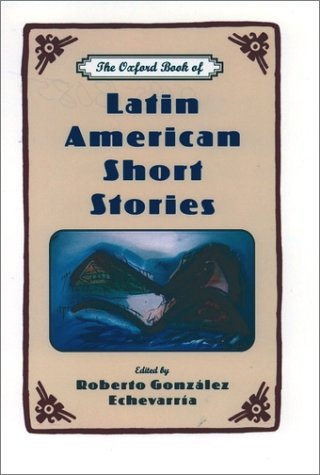 Oxford Book of Latin American Short Stories   1999 edition cover