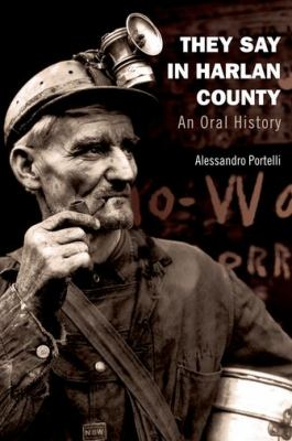 They Say in Harlan County An Oral History  2011 edition cover