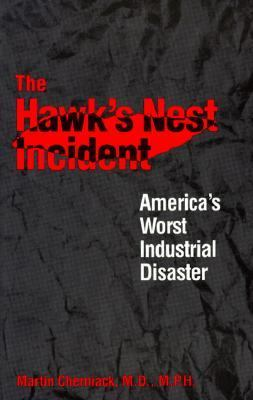 Hawk's Nest Incident America's Worst Industrial Disaster Reprint  9780300044850 Front Cover
