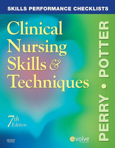 Skills Performance Checklists for Clinical Nursing Skills and Techniques  7th 2009 edition cover