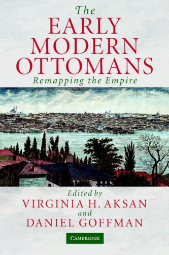 Early Modern Ottomans Remapping the Empire  2007 9780521520850 Front Cover