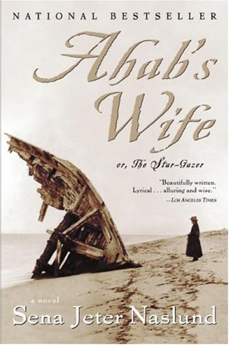 Ahab's Wife Or, the Star-Gazer  1999 edition cover