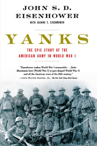 Yanks The Epic Story of the American Army in World War I  2002 edition cover