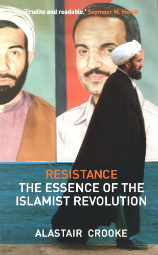 Resistance The Essence of the Islamist Revolution  2009 9780745328850 Front Cover