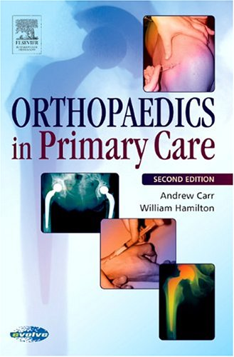 Orthopedics in Primary Care  2nd 2005 (Revised) 9780750687850 Front Cover