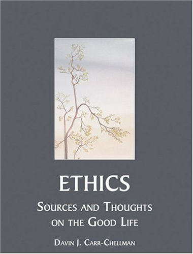 Ethics and the Good Life Revised  9780757521850 Front Cover