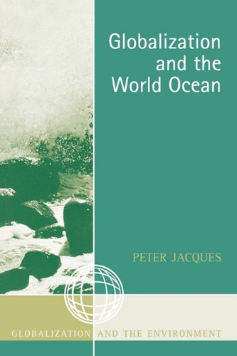 Globalization and the World Ocean   2006 9780759105850 Front Cover