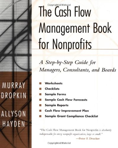 Cash Flow Management Book for Nonprofits A Step-by-Step Guide for Managers, Consultants, and Boards  2001 edition cover