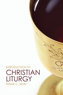 Introduction to Christian Liturgy   2012 edition cover