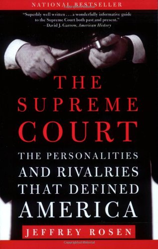 Supreme Court The Personalities and Rivalries That Defined America N/A edition cover
