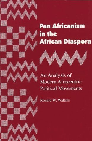 Pan Africanism in the African Diaspora An Analysis of Modern Afrocentric Political Movements 2nd 1993 (Reprint) edition cover