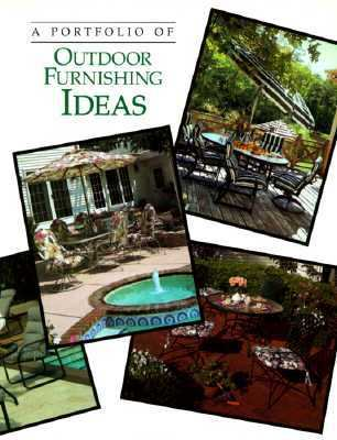 Portfolio of Outdoor Furnishing Ideas  N/A 9780865738850 Front Cover