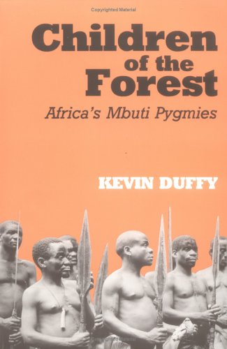 Children of the Forest Africa's Mbuti Pygmies Reprint edition cover