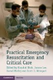 Practical Emergency Resuscitation and Critical Care   2013 9781107626850 Front Cover