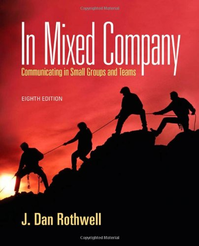 In Mixed Company Communicating in Small Groups 8th 2013 edition cover