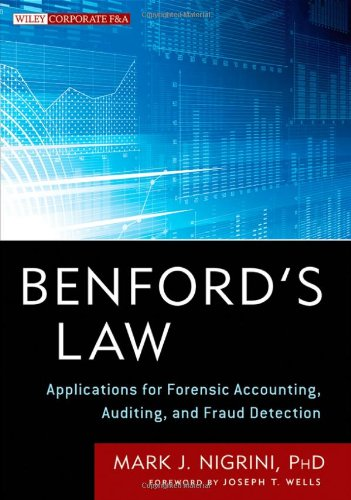 Benford's Law Applications for Forensic Accounting, Auditing, and Fraud Detection  2012 edition cover