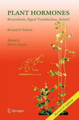 Plant Hormones Biosynthesis, Signal Transduction, Action! 3rd 2010 (Revised) 9781402026850 Front Cover