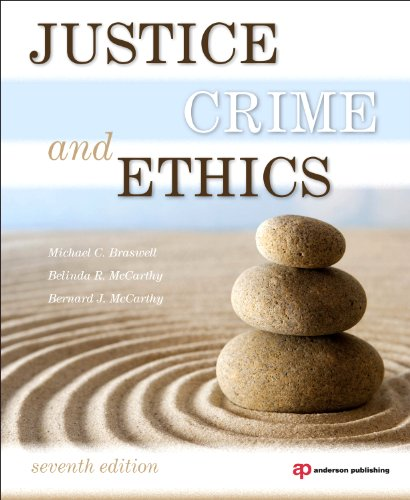 Justice, Crime, and Ethics  7th 2011 (Revised) edition cover