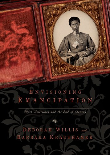 Envisioning Emancipation Black Americans and the End of Slavery  2013 edition cover