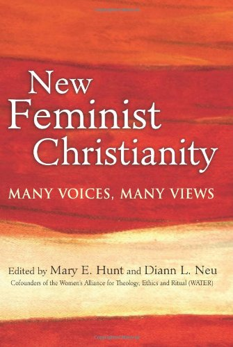 New Feminist Christianity Many Voices, Many Views  2010 edition cover