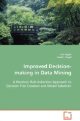 Improved Decision-Making in Data Mining N/A 9783836489850 Front Cover