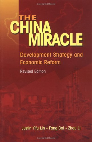 China Miracle Development Strategy and Economic Reform 2nd 2003 (Revised) 9789622019850 Front Cover