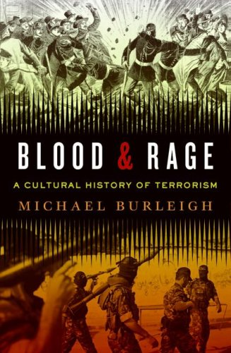 Blood and Rage A Cultural History of Terrorism N/A edition cover