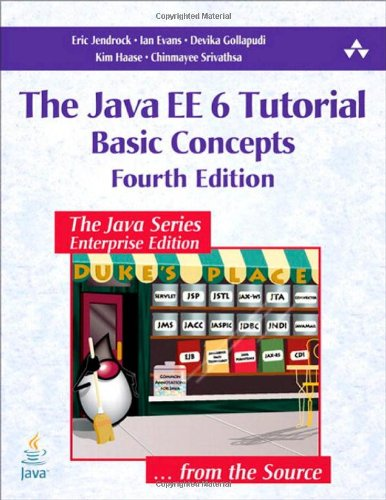 Java EE 6 Tutorial Basic Concepts 4th 2011 (Revised) 9780137081851 Front Cover