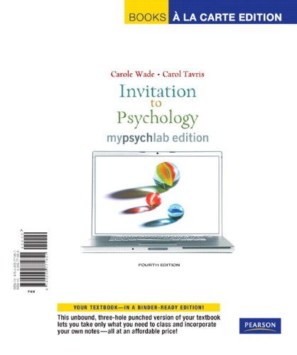 Invitation to Psychology, Mylab Edition, Books a la Carte Edition  4th 2009 9780205771851 Front Cover