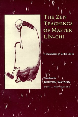 Zen Teachings of Master Lin-Chi A Translation of the Lin-Chi Lu  1999 9780231114851 Front Cover