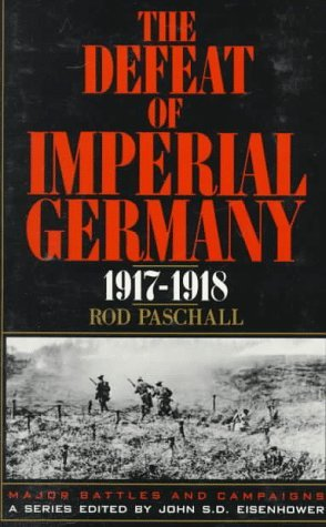 Defeat of Imperial Germany 1917-1918  Reprint  9780306805851 Front Cover