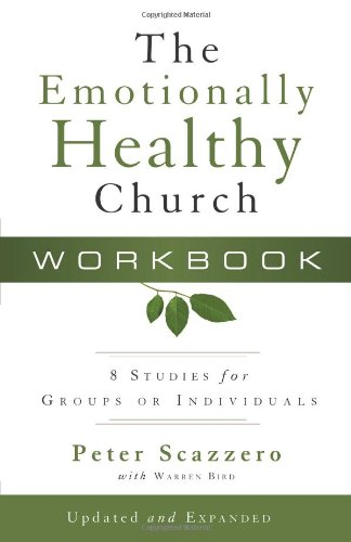 Emotionally Healthy Church A Strategy for Discipleship That Actually Changes Lives Enlarged  edition cover
