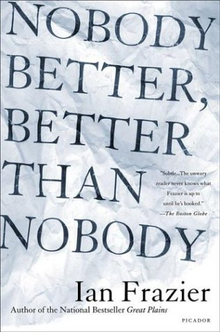 Nobody Better, Better Than Nobody  Revised  9780312422851 Front Cover