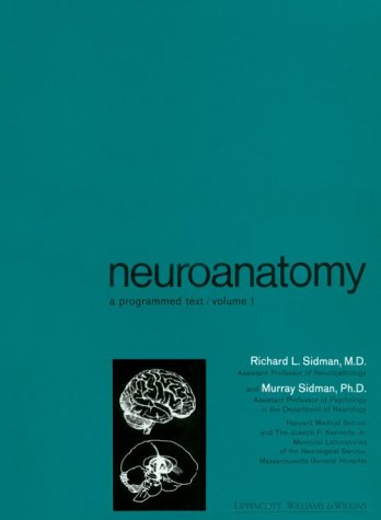 Neuroanatomy A Programmed Text  1965 9780316789851 Front Cover