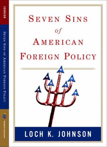 Seven Sins of American Foreign Policy   2007 edition cover