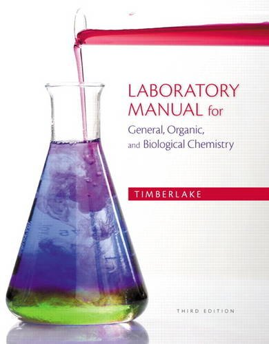Laboratory Manual for General, Organic, and Biological Chemistry  3rd 2014 9780321811851 Front Cover
