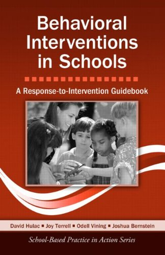 Behavioral Interventions in Schools A Response-To-Intervention Guidebook  2011 edition cover