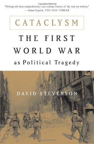Cataclysm The First World War As Political Tragedy N/A edition cover
