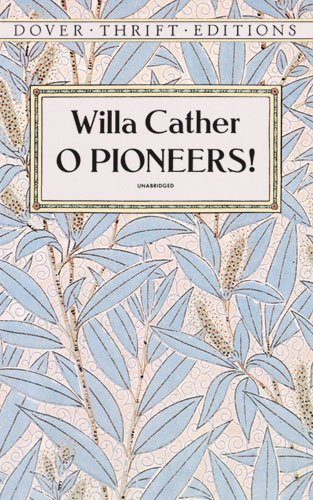O Pioneers!   1993 (Reprint) 9780486277851 Front Cover