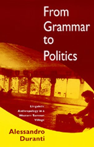 From Grammar to Politics Linguistic Anthropology in a Western Samoan Village  1994 edition cover