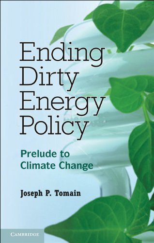 Ending Dirty Energy Policy Prelude to Climate Change  2011 edition cover